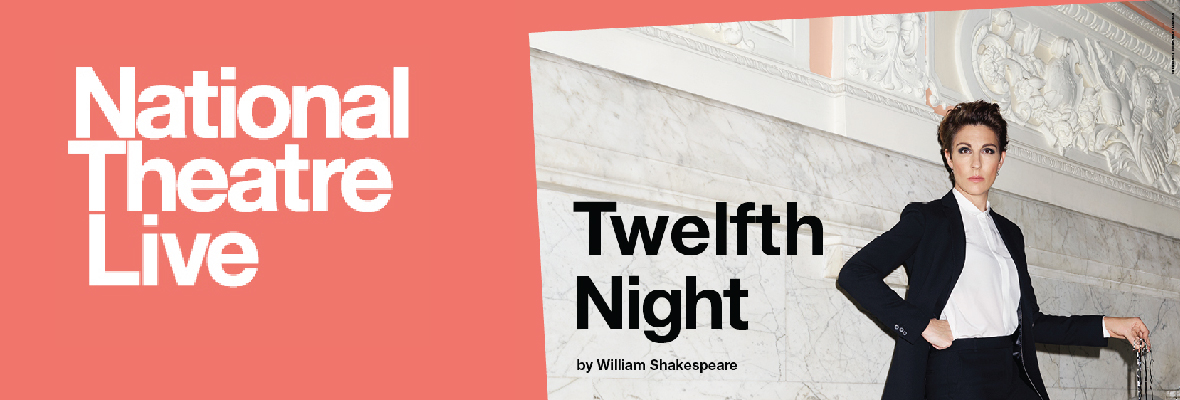 National Theatre Live- Twelfth Night
