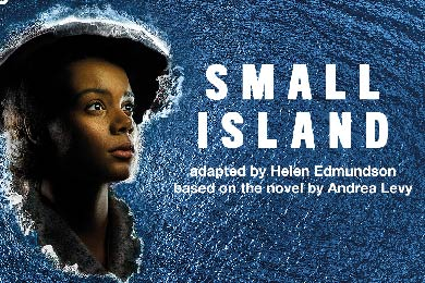 The Small Island │National Theatre (Encore)